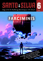 SANTO SILVA - Episode 6: Farciminis