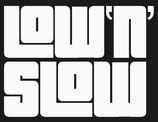 Low`n`Slow