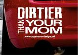 Dirtier than ...