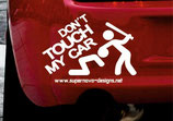 Don´t touch my car