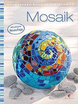 Mosaik - Grundlagen Schritt für Schritt
