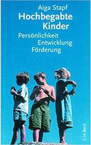Hochbegabte Kinder - Persönlichkeit, Entwicklung, Förderung