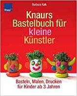 Knaurs Bastelbuch für kleine Künstler