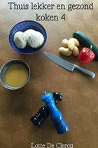 Thuis lekker en gezond koken 4