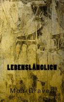 Lebenslänglich - Ein Fall für Joachim Stein in Friesland - Band 4