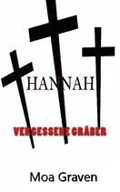 Hannah - Vergessene Gräber - Der 9. Fall für Kommissar Guntram
