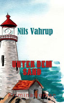 Unter dem Sand - Kriminalroman