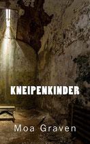 Kneipenkinder - Der dritte Fall für Profiler Jan Krömer