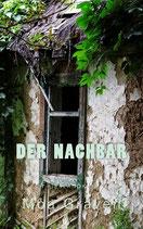 Der Nachbar - Ein Fall für Joachim Stein in Friesland - Band 5