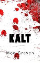 KALT - Der Adler in seinem zweiten Fall! Taschenbuch mit 220 Seiten - ISBN 978-3945372944