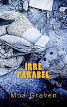 Irreparabel - Band 6