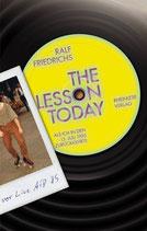 The lesson today: Als ich in den 13.Juli 1985 zurückkehrte
