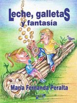 """FORMATO LIBRO y  PDF  """"LECHE, GALLETAS Y FANTASÍA"""""""