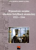 Ausstattung sozialer Einrichtungen der deutschen Befestigungen 1933-1945