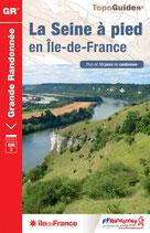 La Seine à pied en Île-de-France - GR 2