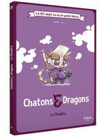La BD dont tu es le petit héros : Chatons & Dragons