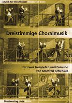 Manfred Schlenker: Dreistimmige Choralmusik