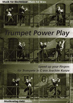 Joachim Kunze: Trumpet Power Play II