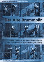 Julius Fucik: Der Alte Brummbär