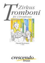 Harald Kullmann: Zirkus Tromboni