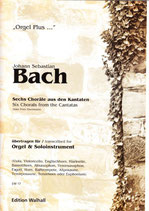 Johann Sebastian Bach: Sechs Choräle