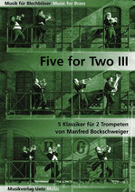 Manfred Bockschweiger (arr): Five For Two III