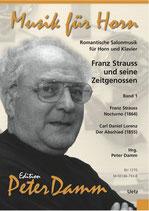 Peter Damm (arr.): Franz Strauß und seine Zeitgenossen I