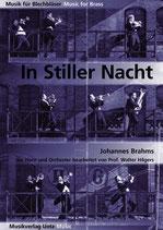 Johannes Brahms: In Stiller Nacht