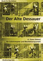 Alvin Franz: Der Alte Dessauer