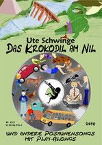 Ute Schwinge: Das Krokodil am Nil (mit CD)