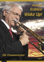 Richard Roblee: Wake Up!