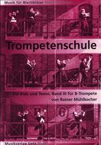 Rainer Mühlbacher: Trompetenschule