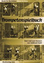 Volker Stahl: Das Trompetenspielbuch