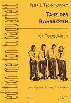 Peter I. Tschaikowski: Tanz der Rohrflöten