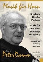 Bruckner, Hassler, Viadana: Hornoktette
