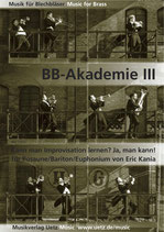 Eric Kania: BB-Akademie III