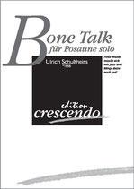 Ulrich Schultheiss: Bone Talk