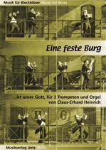 Claus-Erhard Heinrich (arr.): Ein feste Burg ist unser Gott