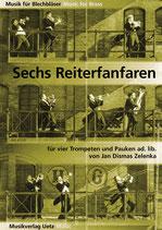 Jan Dismas Zelenka: 6 Reiterfanfarren