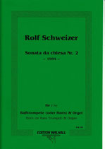 Rolf Schweizer: Sonata da chiesa Nr. 2