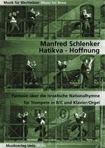 Manfred Schlenker: Hatikva - Hoffnung