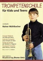Rainer Mühlbacher: Trompeten-/Hornschule für Kids und Teens