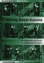 Manfred Schlenker: 40 Bläser-Kanons