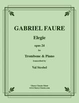 Gabriel Fauré: Elegie op. 24