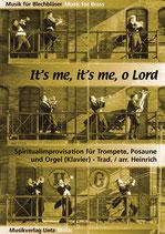Claus-Erhard Heinrich (arr.): It's me, it's me, o Lord