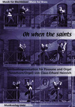 Claus-Erhard Heinrich (arr.): Oh when the saints go marching in