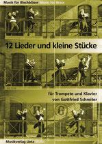 Gottfried Schreiter (arr.): 12 Lieder und kleine Stücke
