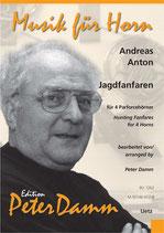 Andreas Anton: Jagdfanfaren