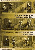 Keith Terrett: A Trombonist goes Ballroom dancing