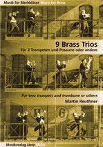 Martin Reuthner: 9 Brass Trios